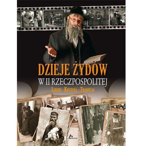 Dzieje Żydów w II Rzeczpospolitej - Adam Dylewski (240 str.)