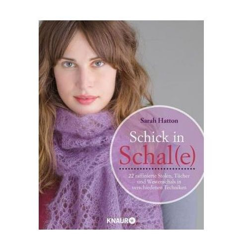 Schick in Schal(e)