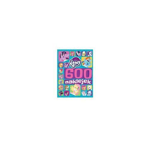 My Little Pony 600 naklejek (9788328124516). Tanie oferty ze sklepów i opinie.