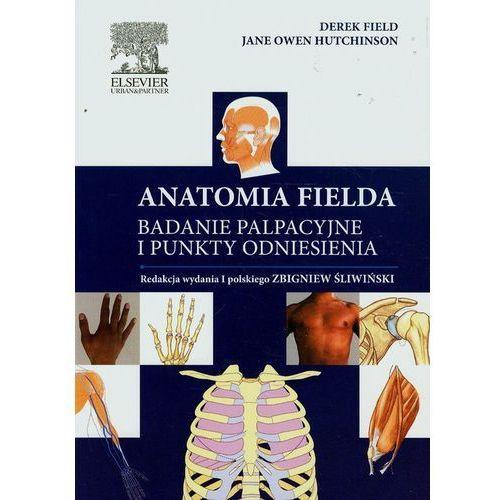 Anatomia Fielda Badanie palpacyjne i punkty odniesienia (248 str.)