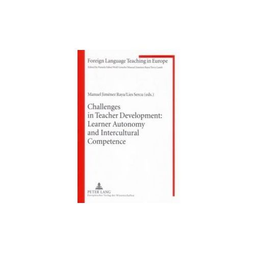 Challenges in Teacher Development: Learner Autonomy and Intercultural Competence (9783631558065)