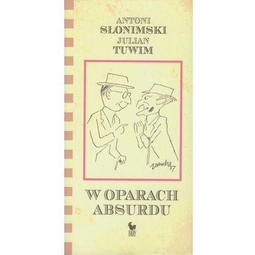 W Oparach Absurdu, Julian Tuwim