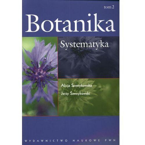 Botanika. T. 2 Systematyka (9788301139452)