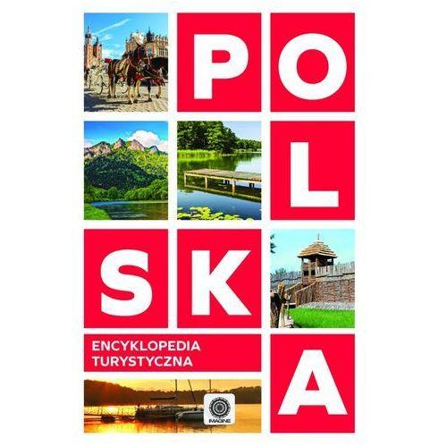 Polska. Encyklopedia turystyczna (9788378872467)