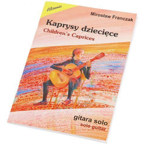 AN Franczak Mirosław ″Kaprysy dziecięce - gitara solowa″ książka