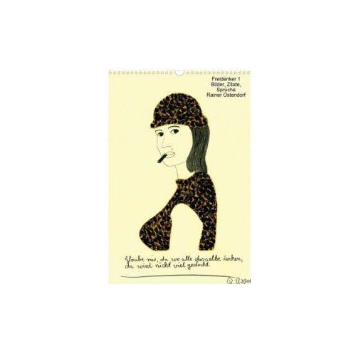 Rainer Ostendorf - Bilder mit Sprüchen zum Nachdenken, lustige Zitate (Posterbuch DIN A3 hoch)