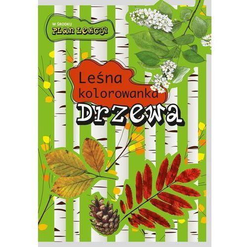 Leśna kolorowanka. drzewa marki Praca zbiorowa