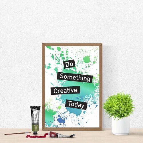 Plakat do something creative today 038