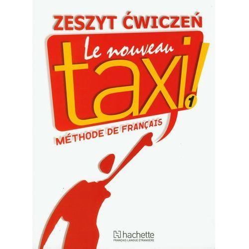 Le Nouveau Taxi 1 Zeszyt Ćwiczeń, oprawa miękka