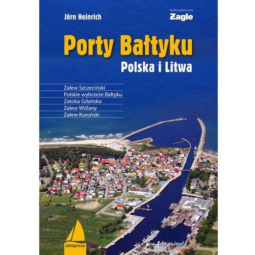 Porty Bałtyku Polska i Litwa (208 str.)