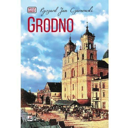 Grodno - Wysyłka od 3,99 - porównuj ceny z wysyłką, Jan Czarnowski Ryszard