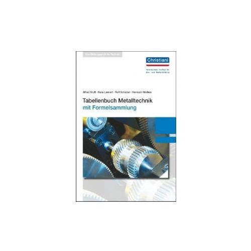 Tabellenbuch Metalltechnik, mit Formelsammlung - OKAZJE
