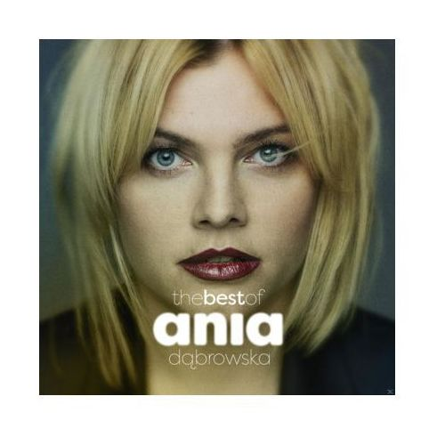 The best of ania dąbrowska marki Sony music