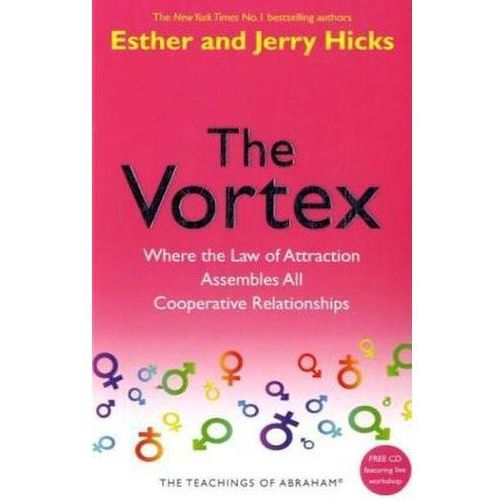 Esther Hicks - Vortex, Hicks, Esther / Hicks, Jerry