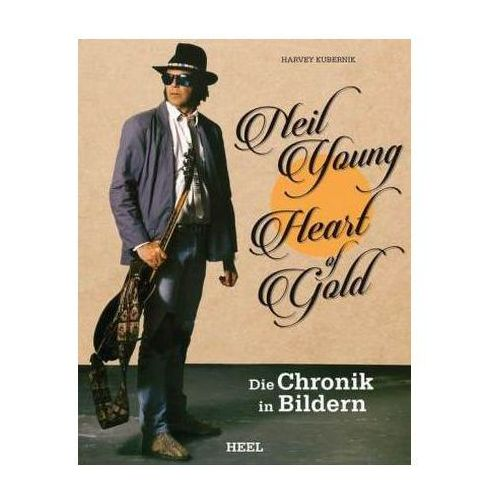 Neil Young: Heart of Gold (9783958432291)