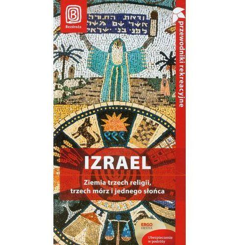 Izrael Ziemia trzech religii, trzech m?rz i jednego s?o?ca, oprawa miękka