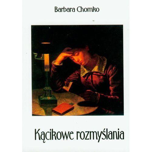 Kącikowe rozmyślania, Barbara Chomko