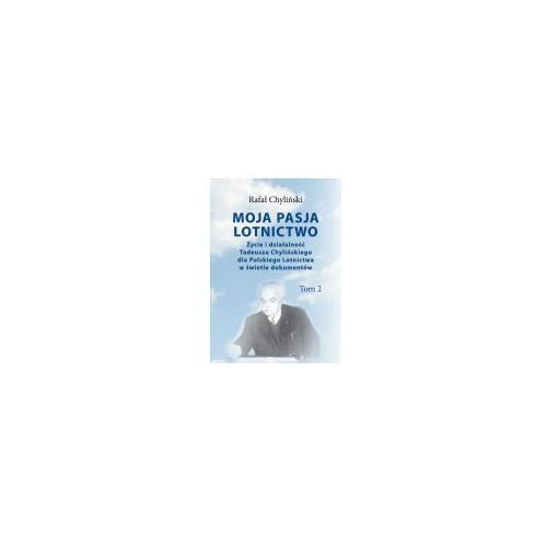 Moja pasja lotnictwo Tom 2, oprawa broszurowa