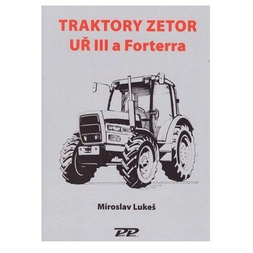 Traktory Zetor UŘ III a Forterra Martin Lukeš