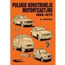 Polskie konstrukcje motoryzacyjne 1966-1970 (224 str.)