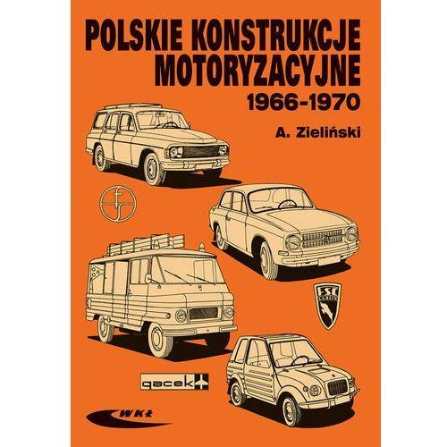 Polskie konstrukcje motoryzacyjne 1966-1970, oprawa kartonowa