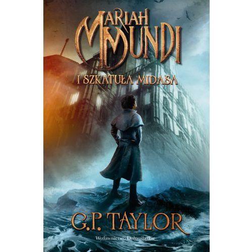 Mariah Mundi i szkatuła Midasa (Mariah Mundi 1) (344 str.)