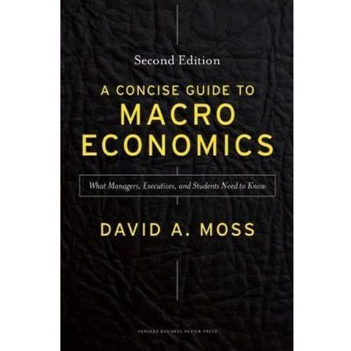 Concise Guide to Macroeconomics (9781625271969)