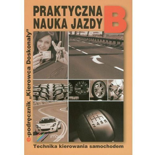 Praktyczna nauka jazdy B (ilość stron 102)