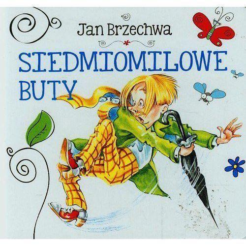 Siedmiomilowe buty. Biblioteczka niedźwiadka - Wysyłka od 5,99 - kupuj w sprawdzonych księgarniach !!! (10 str.)