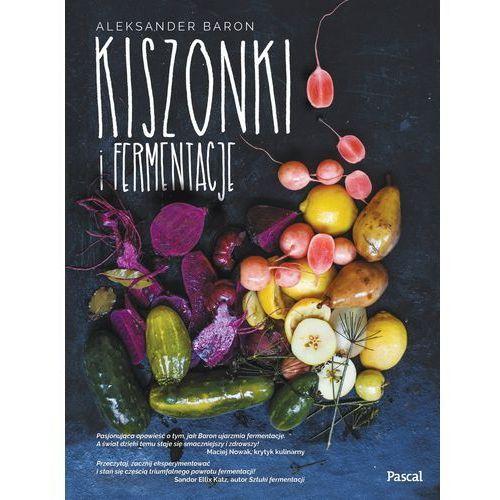 Kiszonki i fermentacje - Dostawa 0 zł (9788376428390)