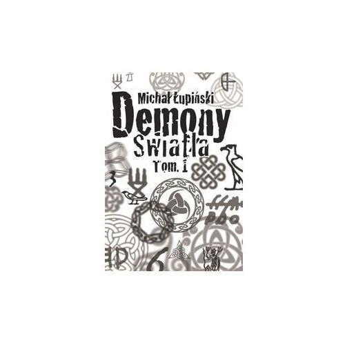 Demony światła - Wysyłka od 3,99 - porównuj ceny z wysyłką (252 str.)