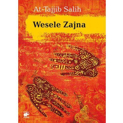 WESELE ZAJNA At-Tajjib Salih (9788362122097)