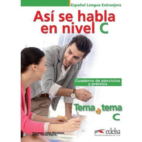 Niveau C1/C2 - Así se habla en nivel C (9788490813218)