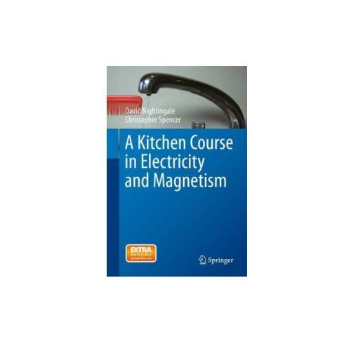 Kitchen Course in Electricity and Magnetism