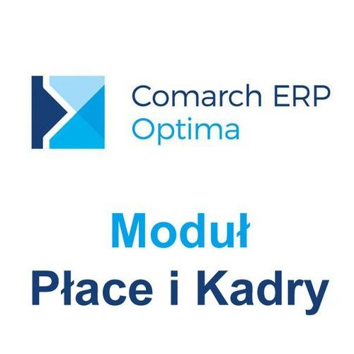 Comarch ERP Optima Moduł Płace i Kadry
