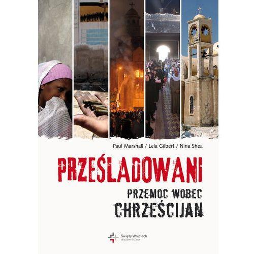 Prześladowani.Przemoc wobec chrześcijan (2014)