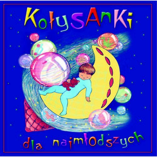 Kołysanki dla najmłodszych. CD
