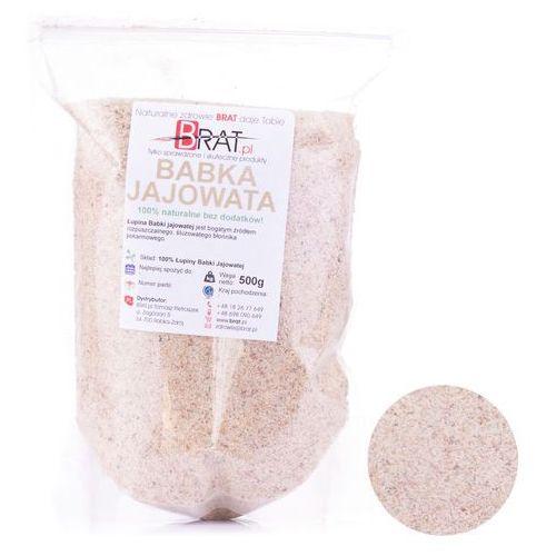 Babka jajowata - błonnik, łupiny, łuski – pokarm witalny - 500g - BRAT.pl