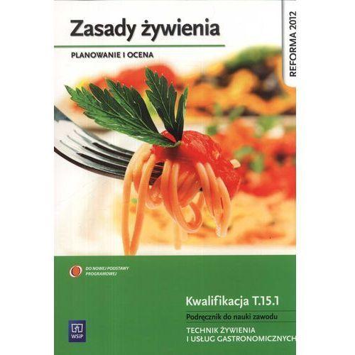 Zasady żywienia Planowanie i ocena Podręcznik do nauki zawodu (2013)