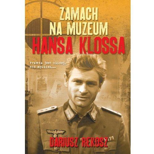 Zamach Na Muzeum Hansa Klossa (272 str.)