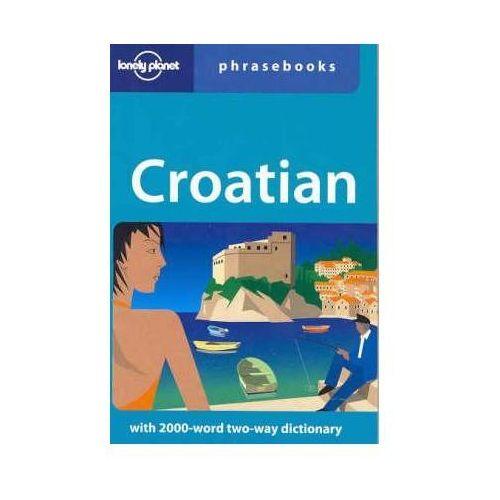 Lonely Planet Croatian Phrasebook - b?yskawiczna wysy?ka!