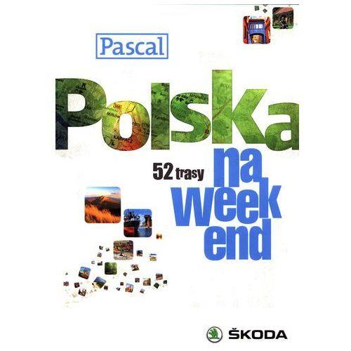 Polska na weekend przewodnik Pascal, oprawa miękka