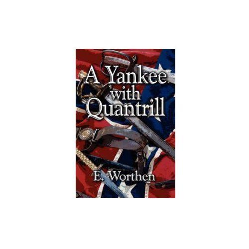 Yankee with Quantrill, książka z kategorii Literatura obcojęzyczna