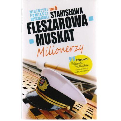 Mistrzyni Powieści Obyczajowej 5 Milionerzy - Stanisława Fleszarowa-Muskat, oprawa miękka