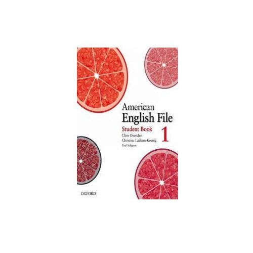 American English File: Level 1: Student Book with Online Skills Practice (9780194774161)