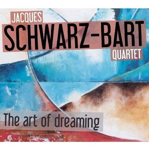 Universal music polska Jacques schwarz bart quartet - the art of dreaming