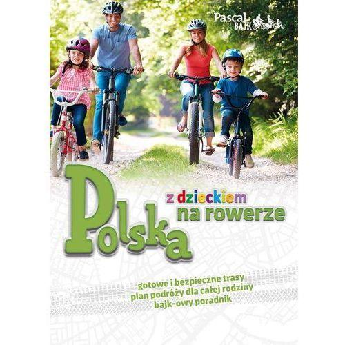 Polska z dzieckiem na rowerze, Pascal