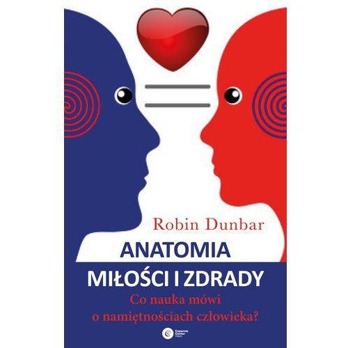 Anatomia miłości i zdrady - Robin Dunbar, Robin Dunbar