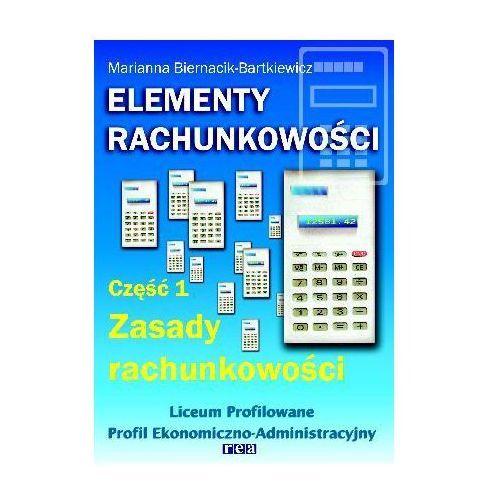 Elementy rachunkowości. Podręcznik. Część 1. Zasady rachunkowości (240 str.)