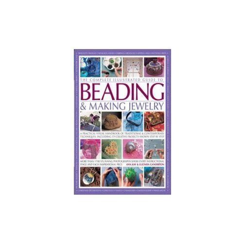 Complete Illustrated Guide to Beading & Making Jewelry
